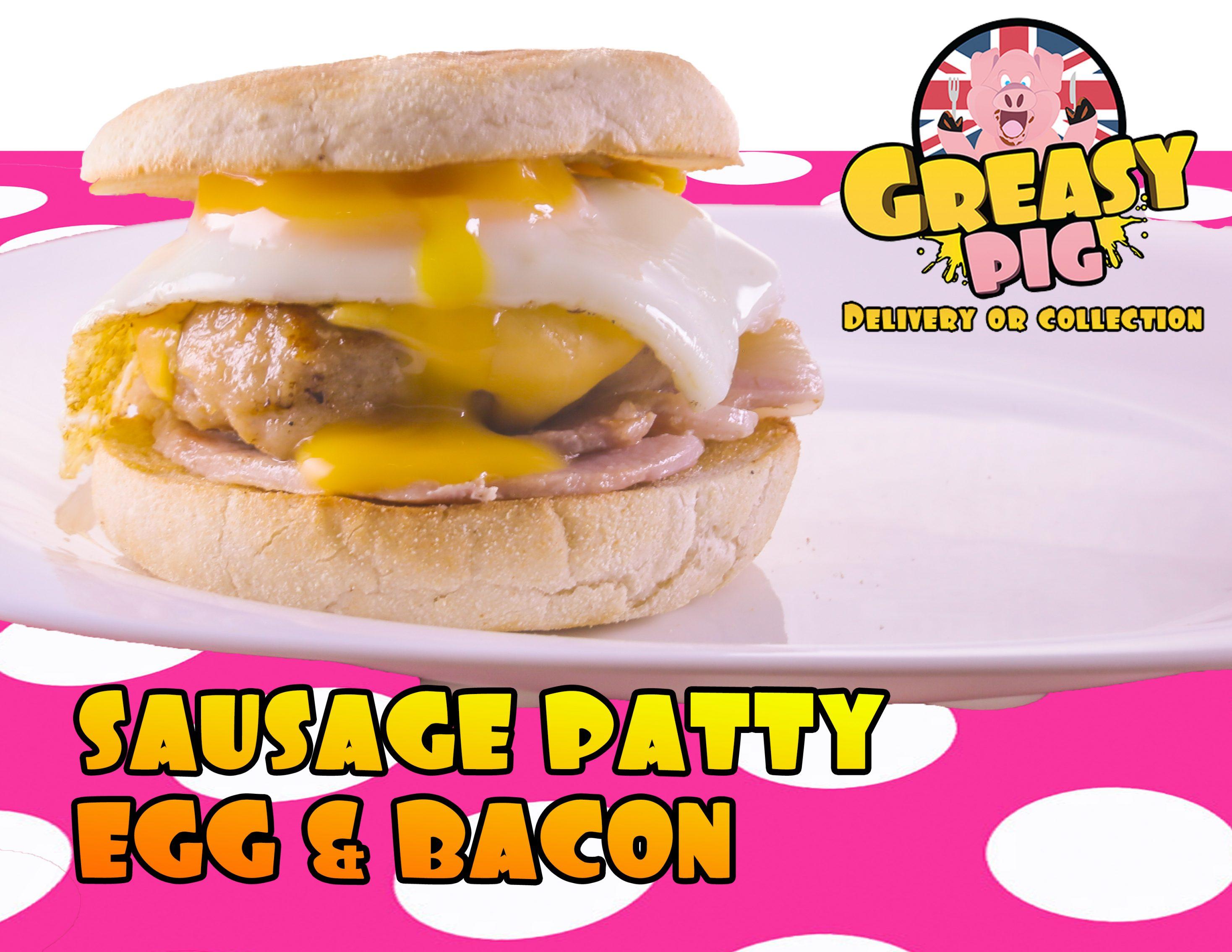 Sausage patty egg and bacon